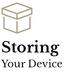 Storing Your Device